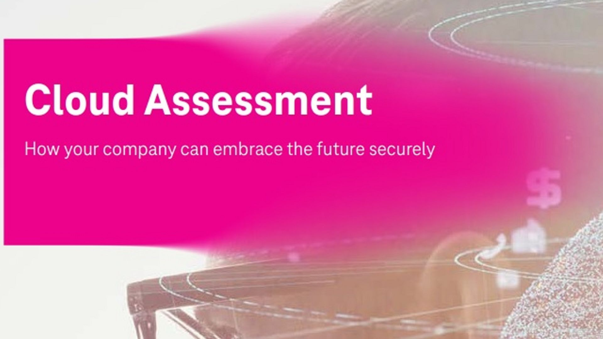 Cloud Assessment  T-Systems